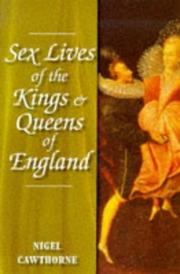 Cover of: The Sex Lives of the Kings and Queens of England