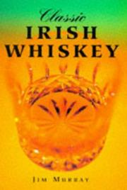 Cover of: Classic Irish Whiskey | Jim Murray