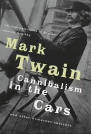 Cover of: Cannibalism in the Cars by Mark Twain