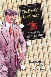 Cover of: The English Gentleman (Prion Humour Classics) | Douglas Sutherland