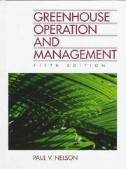 Cover of: Greenhouse operation & management | Paul V. Nelson