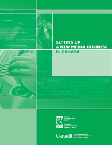 Start-Up: Setting Up a New Media Business in Canada by
