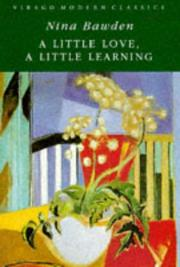 Cover of: A Little Love, a Little Learning