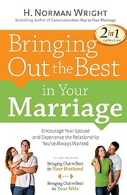 Cover of: Bringing Out the Best in Your Marriage