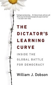 Cover of: The Dictator's Learning Curve | William J. Dobson