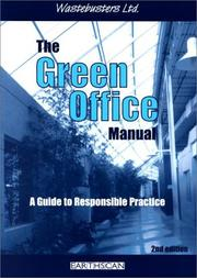 Cover of: The Green Office Manual | Wastebusters Ltd.