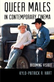 Queer males in contemporary cinema : becoming visible