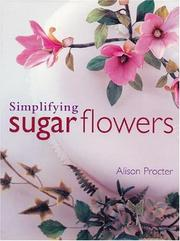Cover of: Simplifying Sugar Flowers