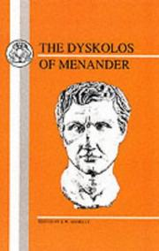 Dyscolus by Menander of Athens.