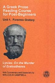 A Greek Prose Reading Course for Post-beginners: Forensic Oratory: Lysias