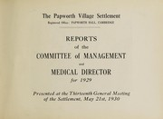 Cover of: Reports of the Committee of Management and Medical Director for 1929 | Papworth Village Settlement (Cambridge, England)