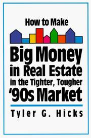Cover of: How to make big money in real estate in the tighter, tougher '90s market