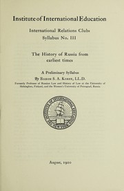 Cover of: The history of Russia from earliest times. | Korff, Sergĭei Aleksandrovīch baron