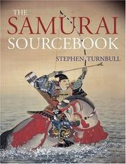 Cover of: The Samurai Sourcebook (Arms & Armour Source Books) | Stephen Turnbull