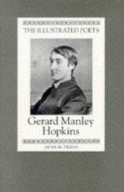 Cover of: Gerard Manley Hopkins (Illustrated Poets)