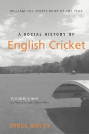 Cover of: A Social History of English Cricket | Derek Birley