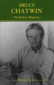 Cover of: Bruce Chatwin by Murray, Nicholas.