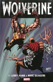 Cover of: Wolverine by Larry Hama & Marc Silvestri - Volume 1