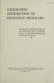 Cover of: Geographic distribution in exchange programs | Committee on Educational Interchange Policy.