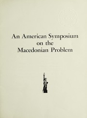 Cover of: An American symposium on the Macedonian problem. | Macedonian Political Organization of the United States of America and Canada. Central Committee.