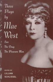 Cover of: Sex, the Drag, the Pleasure Man