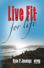 Cover of: Live Fit for Life
