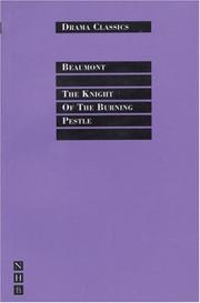 Cover of: The Knight of the Burning Pestle (Drama Classics)