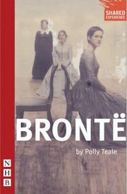 Cover of: Brontë (Nick Hern Book)
