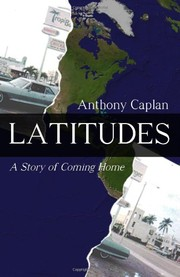 Cover of: Latitudes - A Story of Coming Home
