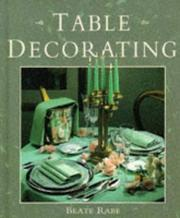 Cover of: Table Decorating | Beate Rabe