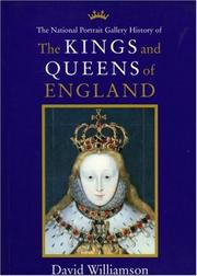 Cover of: The National Portrait Gallery history of the kings and queens of England