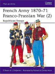Cover of: The French Army of the Franco-Prussian War (2) 1870-71 : Republican Troops | Stephen Shann