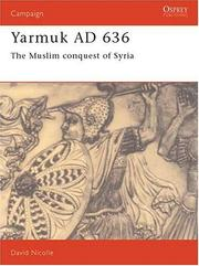 Cover of: Yarmuk AD 636 | David Nicolle