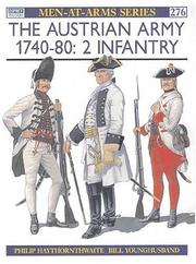 Cover of: The Austrian Army 1740-80 (2): Infantry