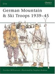 Cover of: German Mountain & Ski Troops, 1939-45