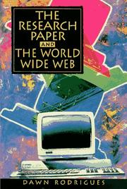 Cover of: The research paper and the World Wide Web | Dawn Rodrigues