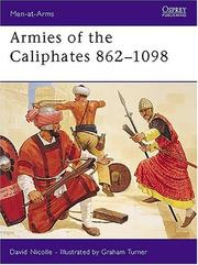 Cover of: Armies of the Caliphates 862-1098