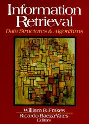 Cover of: Information Retrieval | William B. Frakes, Ricardo Baeza-Yates