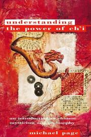 Cover of: Understanding the Power of Ch'I: An Introduction to Chinese Mysticism and Philosophy (Paths to Inner Power)
