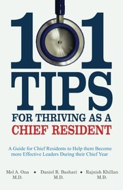 Cover of: 101 Tips for Thriving as a Chief Resident