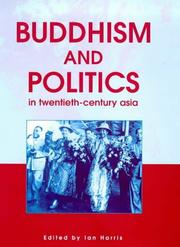 Cover of: Buddhism and Politics in Twentieth Century Asia