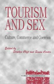 Cover of: Tourism and Sex (Tourism, Leisure, and Recreation Series)