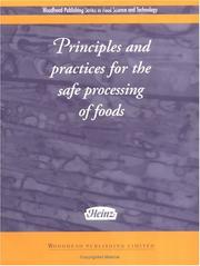 Cover of: Principles and Practice for the Safe Processing of Foods | David Shapton