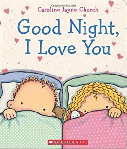 Good Night, I love you by Caroline Church