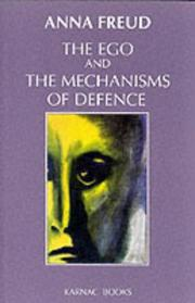 The ego and the mechanisms of defense by Anna Freud