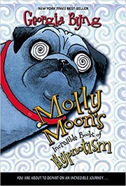 Cover of: Molly Moon's Incredible Book of Hypnotism | Georgia Byng