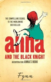 Cover of: Anna, Mister God, and the Black Knight | Fynn.