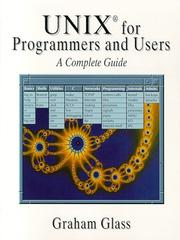 Cover of: Unix for Programmers and Users | Graham Glass