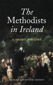 Cover of: The Methodists in Ireland