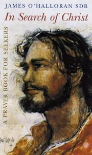 Cover of: In Search Of Christ: A Prayer Book For Seekers